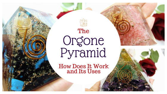 The Orgone Pyramid – How Does It Work and Its Uses ⋆ Tarot By